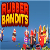 RubberBandits橡胶强盗